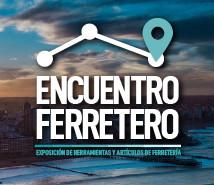 ENCUENTRO FERRETERO